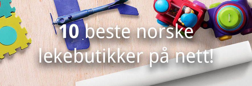 10 beste norske lekebutikker på nett! (2020) 2