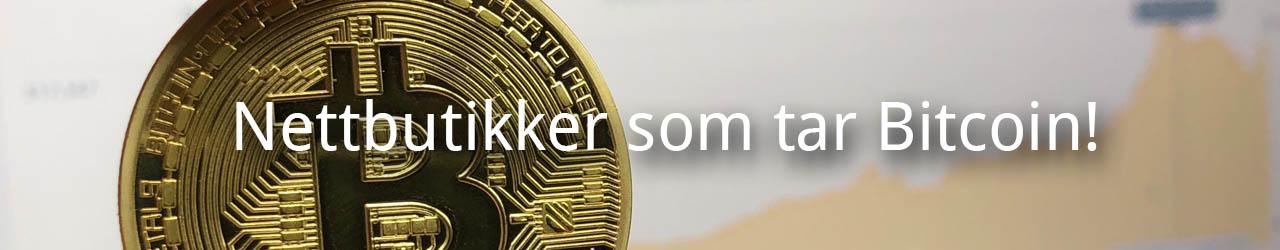 Nettbutikker som tar Bitcoin (BTC)!