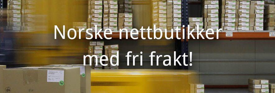 Norske nettbutikker med fri, gratis frakt! (2019) 2