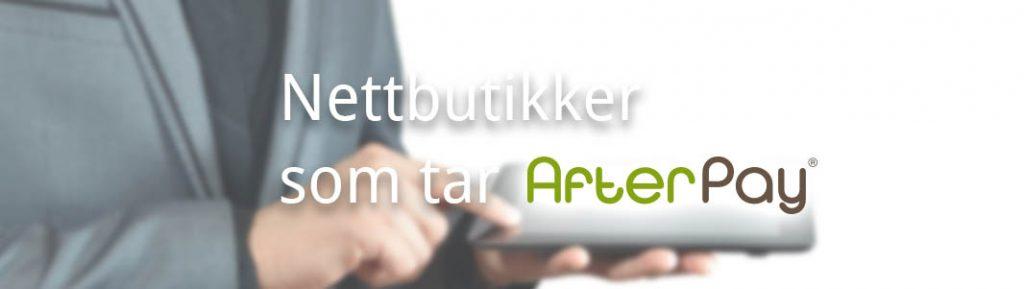Nettbutikker som tar AfterPay som betaling