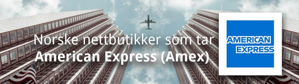 Norske nettbutikker som tar American Express, Amex
