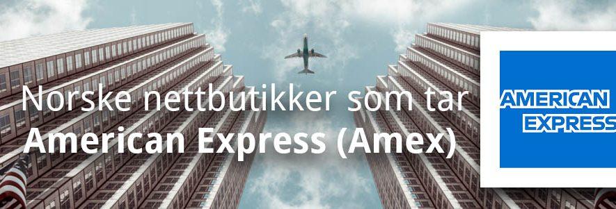 Norske nettbutikker som tar American Express, Amex! (2019) 1
