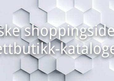 Norske shopping sider og oversikter over nettbutikker! (2019)