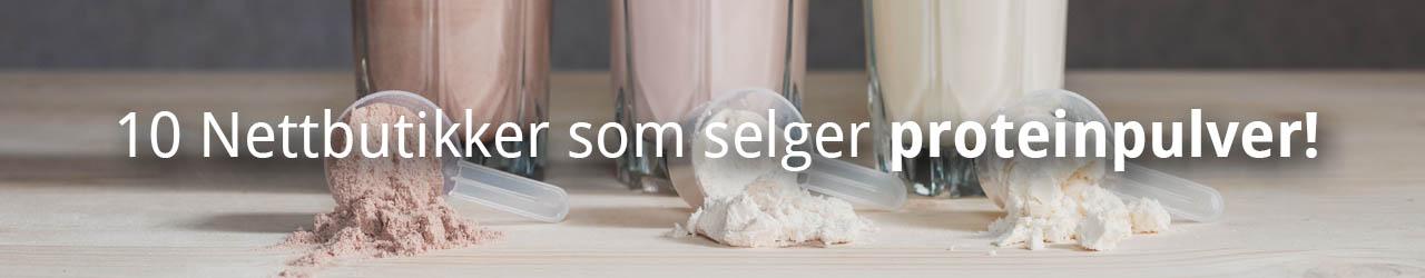 10 Rå Nettbutikker Som Selger Proteinpulver!