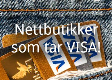 Nettbutikker som tar VISA! (2019)