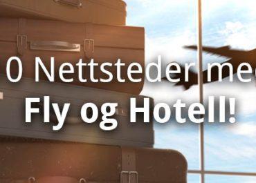 Topp 10 Nettsteder med Fly og Hotell! (2019)