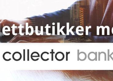 Nettbutikker med Collector faktura og delbetaling! (2019)