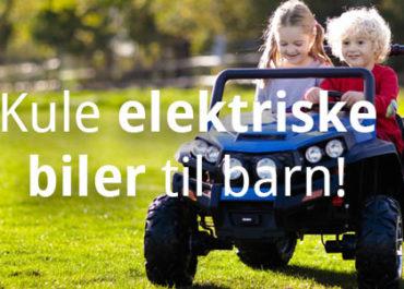 Elektrisk bil til barn? Her er noen kule forslag! (2019)