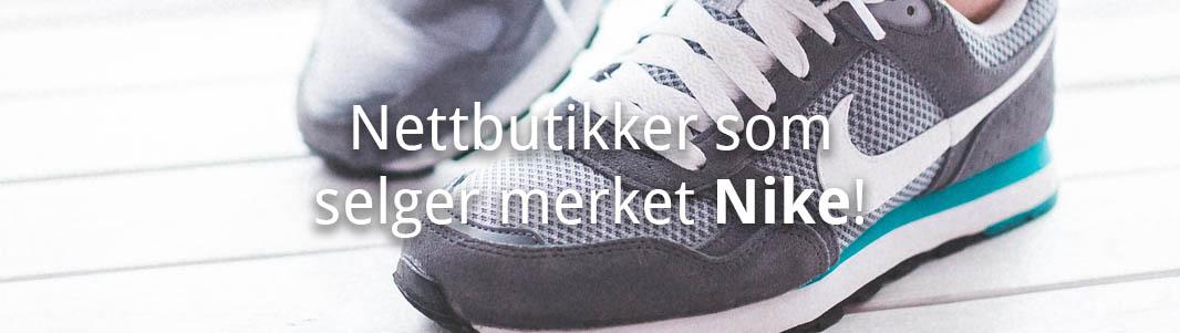 Hvor kjøper man Nike? Her er en liste med nettbutikker!