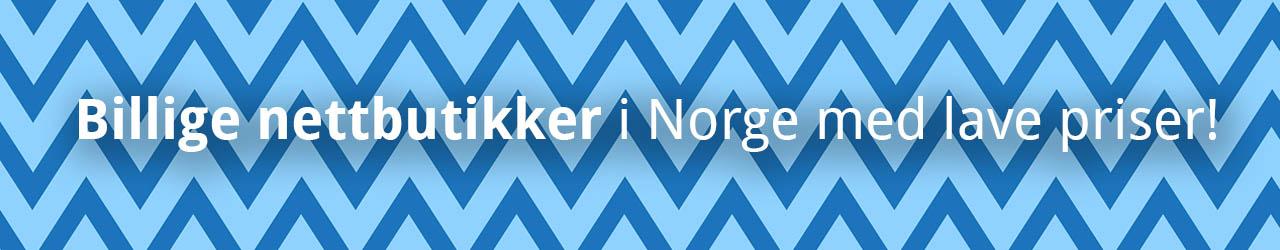 Billige nettbutikker i Norge med lave priser!