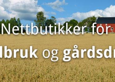 Anbefalte nettbutikker for landbruk og gårdsdrift! (2020)