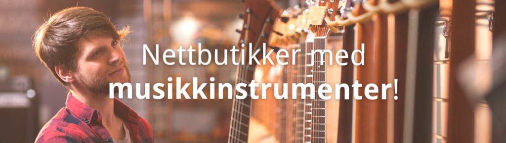 nettbutikker_med_musikkinstrumenter