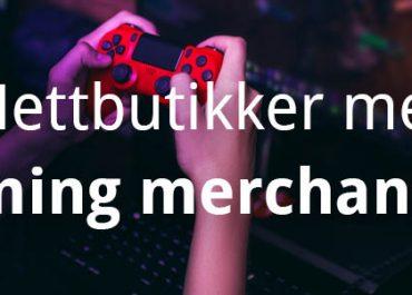 6 spennende nettbutikker med gaming merch! (2020)
